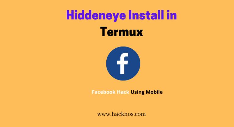 HiddenEye install termux